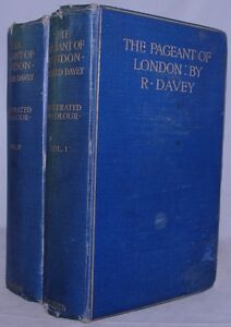 The-Pageant-of-London-BC-40-to-AD-1900-by-R-Davey-2-Vols-Complete-Hardback-1906