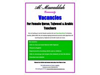 *** HIRING: PART TIME Teachers and assistants in ARABIC, QUR'AN and TAJWEED for children & adults***
