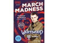 STUDENT EVENT 'MARCH MADNESS WITH TIM WESTWOOD'