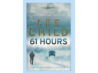 61 HOURS. By Lee Child. 1st EDITION. 2010. Paperback. Very Good Condition.