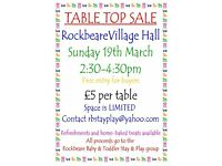 Table Top Sale Rockbeare Village Hall Sunday 19th March 2:30pm