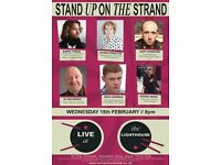 COMEDY NIGHT THE LIGHTHOUSE PUB STAND UP ON THE STRAND WEDNESDAY 15th FEB £8 from pub in advance
