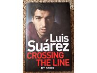Hardcover Book - Luis Suarez 'Crossing the Line' - Excellent cond./Unread (Unwanted Gift)