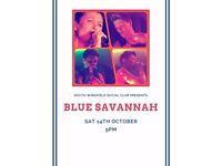 South Wingfield Social Club presents BLUE SAVANNAH