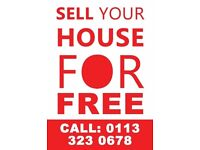 Sell Your House For Free - Its Easy and Cost Free - LEEDS AREA