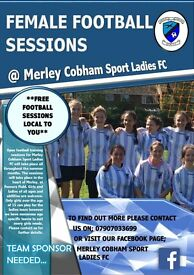 FREE FEMALE FOOTBALL SESSIONS **PLAYERS WANTED**