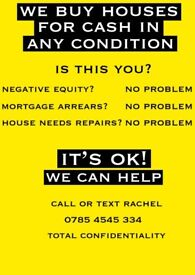 WE BUY HOUSES FOR CASH IN ANY CONDITION