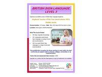British Sign Language LEVEL 3 taught in this area!!