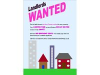 Landlords Wanted!!! Tenants waiting to rent your property!!!! £99 NO LET NO FEE