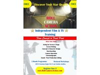 Exciting Film & TV Production Workshop - FREE!! - ENROL NOW