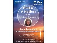 Meal & A Medium with Debbie Campbell on 25 May