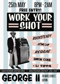 Work Your Shot- Guest, DJ Tippa! Vintage Ska & Reggae Night