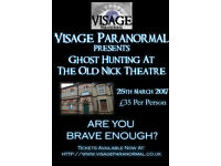 Ghost Hunt at The Old Nick Theatre, Gainsborough 25th March 2017