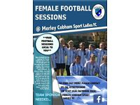 OPEN FEMALE FOOTBALL SESSIONS **PLAYERS WANTED**