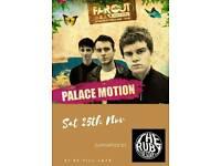 Palace motion live @ the Lord Raglan