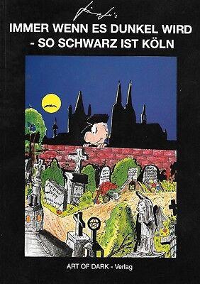 Comic Immer wenn es dunkel wird - So schwarz ist Köln Kämpfer Grufti Szene