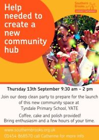 New Yate Community Hub Launch preparation party. Volunteer to help clear, clean and decorate