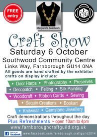 Craft Fair - Farnborough Craft Guild Southwood Community Centre, Links Way, Farnborough GU14 0NA