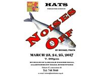 "HATS THEATRE GROUP present ""Noises Off"" a comedy by Michael Frayn"