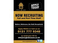 MUGHAL-E-AZAM RESTAURANT IS LOOKING FOR FULL/PART TIME STAFF