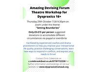 AmaziDevising Forum Theatre Workshop on zoom for Dyspraxics. Theme: Setting Boundaries