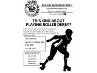 THINKING ABOUT PLAYING ROLLER DERBY?