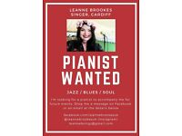 PIANIST WANTED TO ACCOMPANY SINGER (JAZZ, BLUES AND SOUL)