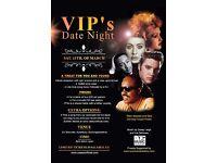 VIP's Date Night
