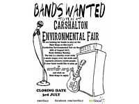 Bands Wanted to play at Carshalton Environmental Fair - 28th August 2017!
