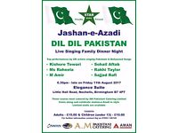 DIL DIL PAKISTAN JASHN E AZADI LIVE PAKISTANI/BOLLYWOOD SINGING DINNER NIGHT