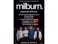 4x Milburn standing tickets, Friday 30th September, O2 Ritz Manchester