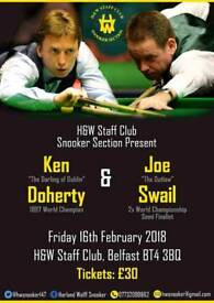SNOOKER EXHIBITION WITH KEN DOHERTY AND JOE SWAIL FRIDAY 16TH FEBRUARY 2018