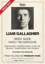 **FACE VALUE** 4x Liam Gallagher standing tickets, Finsbury Park London, Friday 29th June 2018