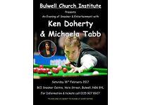 Snooker Exhibition with Ken Doherty & Michaela Tabb