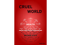 Cruel World by Albert Ball - a free Kindle book that blows the whistle on what's really going on