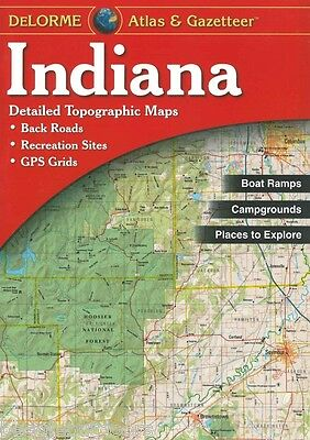 NEW Delorme Indiana IN Atlas and Gazetteer Topo Road Map Topographic Maps