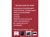 Used Smartphones, Tablets and Electronics Wanted
