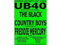 UB40 TRIBUTE - FREDDIE MERCURY TRIBUTE - THE BLACK COUNTRY BOYS