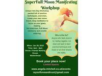 Super Full Moon Manifesting Workshop