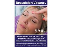 Experienced Beauty Therapist & Eyebrow Threader Required