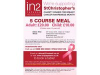 Charity Dinner for Breast Cancer Awareness. 25% of sales go to St Christopher's Hospice