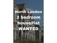 Wanted: 2 bedroom house/flat in north London in November