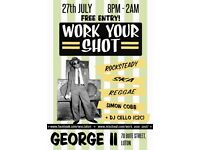 Work Your Shot- Vintage Ska & Reggae Night. 8PM-2AM