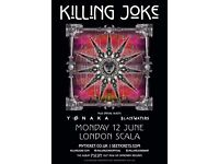 KILLING JOKE 2 X STANDING/GENERAL TICKETS SCALA LONDON ONE-OFF SPECIAL SHOW MONDAY 12TH JUNE 2017