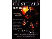 Mike Grogan + Kadia at Alton Assembly Rooms: Fri 6th Apr