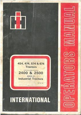 International Tractor 454 474 574 674 2400 2500 Operators Manual