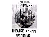 Professional Drummer available for Theatre - Tuitions - School - Recording