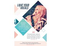 LOVE YOUR VOCALS, Vocal Coach 15 Years Experience