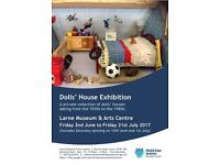 Dolls House Exhibition Larne Museum and Arts Centre 2 nd June - 21 July 2017