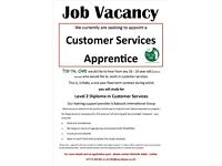 2nd Apprentice required - Customer Services (Level 2 studies)